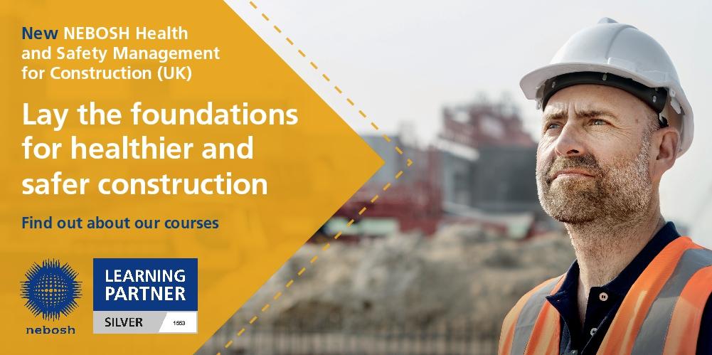Brand New: NEBOSH Construction course